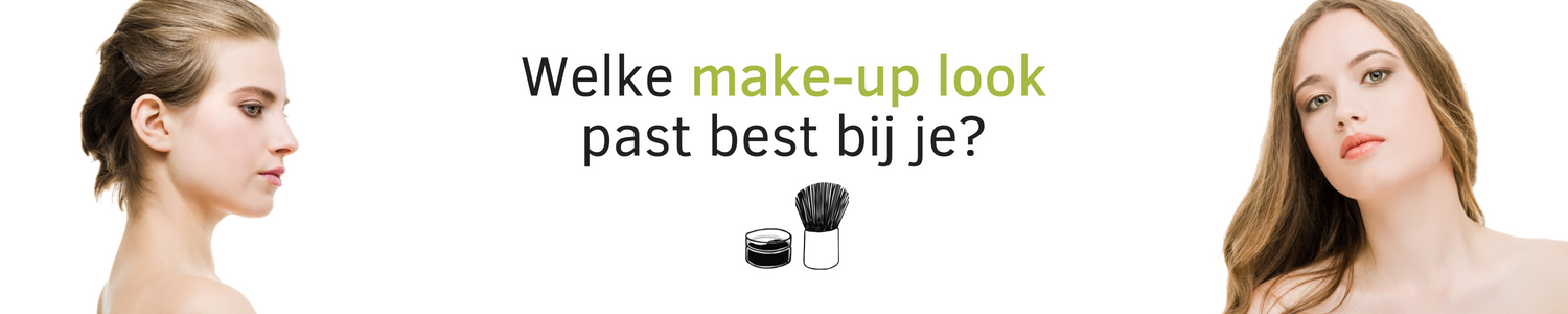Welke make-up look past het best bij jou?