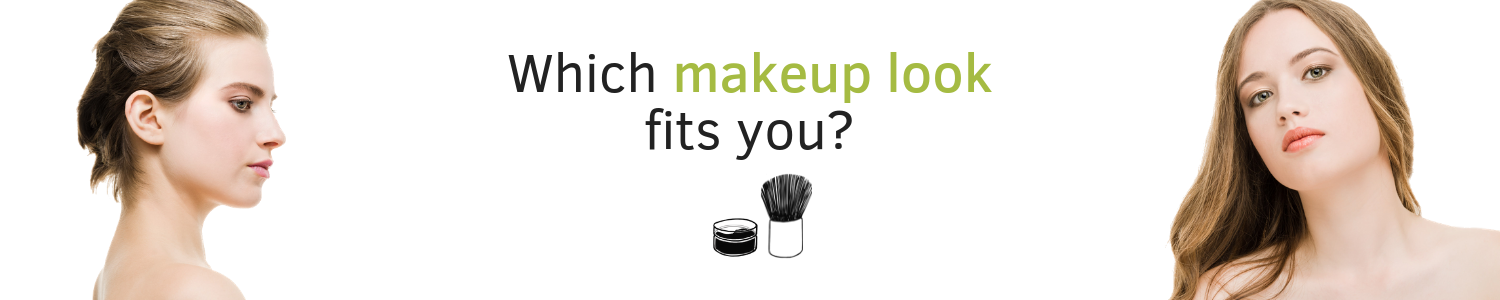 Which makeup look fits you?