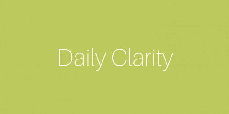 Daily Clarity