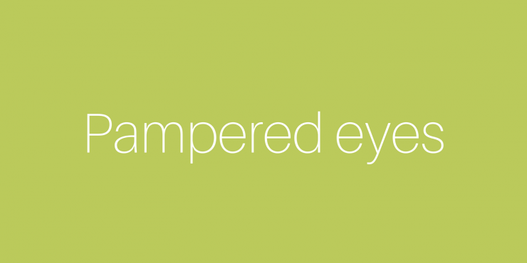 Pampered Eyes