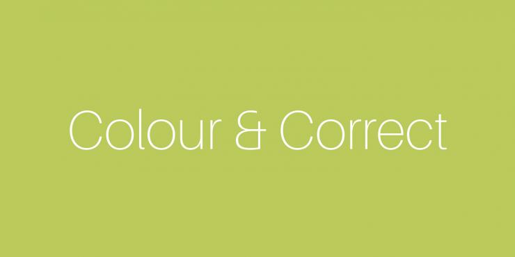 Colour & correct